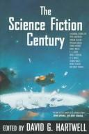 The science fiction century by edited by David G. Hartwell.