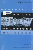 Dartnell's public relations handbook by Robert L. Dilenschneider, editor.